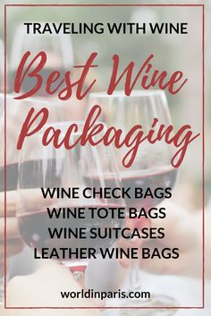 Wine Luggage: Best Wine Suitcases, Wine Travel Cases & Other Wine Travel Bags – World In Paris Packing List For Travel, Packing Tips, Vacation Packing, Wine Bags, Wine Tote, Travel Articles, Travel Advice, Paris Travel, France Travel