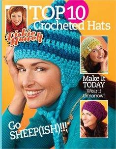 Top 10 Crochet Hats, by Vickie Howell  All using @Bernat Yarns Sheep(ish). Booklet available exclusively at @Jo-Ann Fabric and Craft Stores!