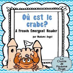 FREE Summer Themed French Emergent Reader: Où est le crabe? en français