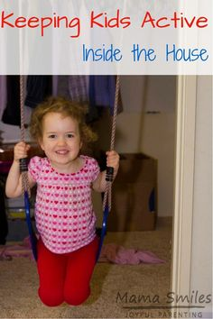Keeping kids active indoors: indoor gross motor toys that your kids will adore and that you can have in your home without drilling holes in your walls and ceilings.