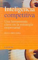 G 1-68/543 - Inteligencia competitiva: Una herramienta clave en la estrategia empresarial.
