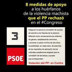 Aquí una a una las medidas de apoyo a los huérfanos de la violencia machista que el PP nos rechazó en el #Congreso #machismomata PSOE