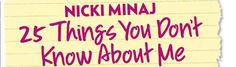 "Nicki Minaj spills to US Weekly: 1. I hate getting my nails done. 2. I can spend hours glued to Investigation Discovery. It's my favorite network. 3. I think Martin Lawrence is a genius. 4. I'm obsessed with Rice Krispies Treats. 5. For one month straight, I watched ""The Devil Wears Prada"" until I fell asleep every night. 6. I enjoy doing laundry. 7. I'm a homebody. 8. I've had the same group of girlfriends for as long as I can remember. 9. I'm always cold. 10. Som…"