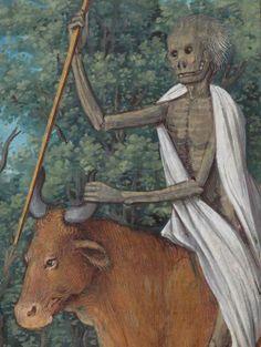 Kowboj!  Death riding an ox. Livre d'heures à l'usage de Rome, c. 1500, Comites Latentes 124, f. 61r, Bibliothèque de Genève. http://www.e-codices.unifr.ch/en/bge/cl0124/61r/medium