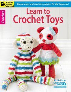 Learn to Crochet Toys http://www.maggiescrochet.com/learn-to-crochet-toys-p-2801.html #crochet #toy #maggiescrochet