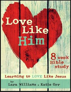 I'm excited to announce that Traci and I have finally picked the next Bible study we are doing, it's Love Like Him, and we hope you will join us!