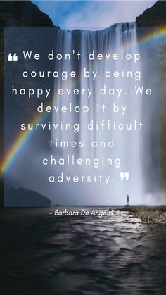 We develop courage by surviving difficult times. Repin this to your own inspiration board #liveanoutstandinglife #inspiration #lifequotes #resilience #success #selfcare #dreams #career #improvement #quote #mindset #dailyinspiration #qotd #quotesIlove #accomplishment #amazingquotes #encouragingquotes #mentalhealth #selfdevelopment