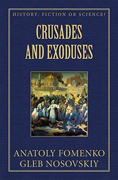 Crusades and Exoduses (History: Fiction or Science? Science Books, Biographies, New Testament, Allegedly, History Books, Byzantine, Emperor, Free Ebooks, Fiction