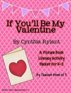 If You'll Be My Valentine by Cynthia Rylant Literacy Packet  for grades K-2.  $