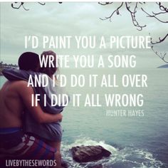 """""""If You Told Me To"""" Hunter Hayes.if someone ever talked to me like Hunter Hayes writes his lyrics, my heart would just melt Country Song Lyrics, Country Songs, Country Quotes, Cool Lyrics, Music Lyrics, Music Love, Music Is Life, Song Quotes, Best Quotes"""