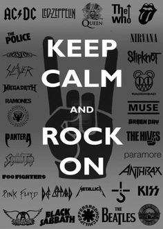 Keep Calm and Rock On ☮