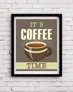 It is Coffee Time Kitchen decor,kitchen print,kitchen wall art,kitchen coffee, kitchen decoration,kitchen poster,coffee poster, coffee print by BlackPelican on Etsy