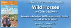 Wild Horses by Claire McEwen - @ClaireMcEwen1, @debbiereadsbook - Debbie, @GoddessFish, #Contemporary, #Romance, #Western, 3 out of 5 (good) - March