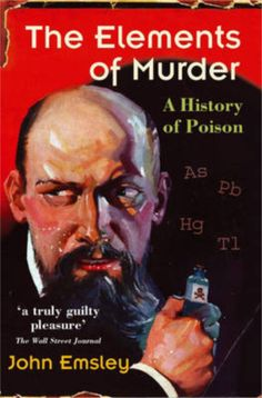 This book is about elements that kill. Mercury, arsenic, antimony, lead, and thallium can be lethal, as many a poisoner knew too well.