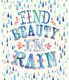 http://dailypositivequotes.com/quotes-images/find-beauty-in-rain.jpg