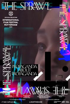 Metahaven's new documentary THE SPRAWL premieres January 30th at IFFR Rotterdam 2016—PROPAGANDA ABOUT PROPAGANDA. Soundtrack by Kuedo. Co-commissioned by The Space. Co-produced by Lighthouse.