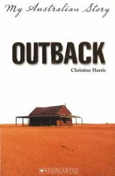 Outback (My Australian Story) by Christine Harris