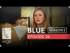 Blue: Season 2, Ep. 26 -- Where Were You?: Blue and Jessica get into a fight about the past, which Josh overhears. #watchwigs www.youtube.com/wigs