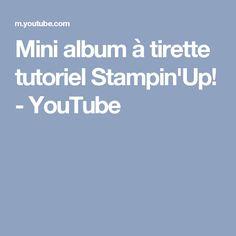 Mini album à tirette tutoriel Stampin'Up! - YouTube