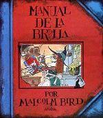 Manual de la Bruja, de Malcolm Bird, per aquells que ho vulguin saber tot de les bruixes