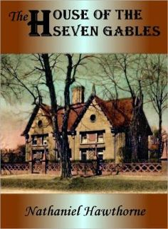 salems history told in the house of the seven gables by nathaniel hawthorne Nathaniel hawthorne's novel, house of seven gables serves them all up with  style  the accompanying photo is the house of seven gables in 1915, salem, .