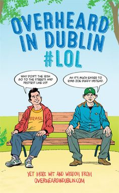 Overheard in Dublin is back with another riot of wit, wisdom and suspect logic.Fans young and old will love this hilarious n. Young Lad, Wit And Wisdom, 12th Book, Book Summaries, Dublin, Free Ebooks, New Books, Quotations, Audiobooks