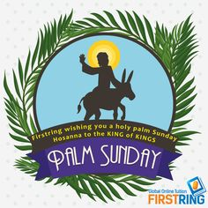 """Hosanna!"" ""Blessed is he who comes in the name of the Lord!"" ""Blessed is the king of Israel!"" Jesus found a young donkey and sat on it, as it is written: ""Do not be afraid, Daughter Zion; see, your king is coming, seated on a donkey's colt.""  ** Holy Palm Sunday**"