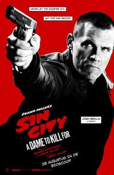 High resolution official theatrical movie poster ( of for Sin City: A Dame to Kill For Image dimensions: 1202 x Starring Mickey Rourke, Jessica Alba, Josh Brolin, Joseph Gordon-Levitt Best Movie Posters, Minimal Movie Posters, Original Movie Posters, Sin City Movie, Sin City 2, Frank Miller, Frank Rodriguez, Josh Brolin