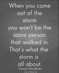 Storm Quotes ~ Hard Times Quotes