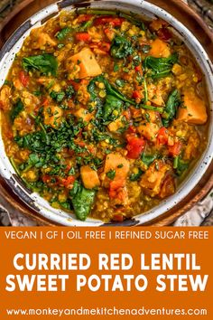 Curried Red Lentil And Sweet Potato Stew Monkey And Me - This Hearty Wholesome And Oh So Delicious Curried Red Lentil And Sweet Potato Stew Is That Kinda Dish Not Only Is It Easy To Make But It Is Packed With Plant Strong Ingredients Creamy Red Lentils Indian Food Recipes, Whole Food Recipes, Soup Recipes, Vegan Recipes, Dinner Recipes, Cooking Recipes, Turkish Recipes, Healthy Stew Recipes, Vegan Sweet Potato Recipes
