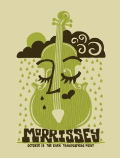 morrissey music gig posters | Gig Poster Artists: Travis Bone, Rob Jones, Justin Hampton | Escape ...