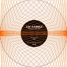 Lee Gamble - Diversions 1994-1996