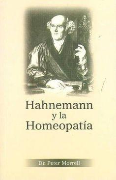 Hahnemann Y La Homeopatia/ Hahnemann & Homoeopathy (Spanish Edition) [Paperba]