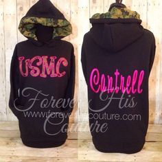 USMC Marines pullover. You add name, with Camo hood. Available for all branches USMC Wife usmc girlfriend marine wife marine gf
