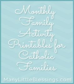 An index listing of all of the printables featuring fun, faith formation activities for Catholic families