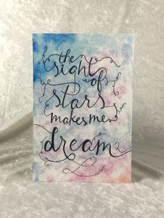 Sight of stars makes me dream - Watercolor Print by sydschick on Etsy https://www.etsy.com/listing/237595203/sight-of-stars-makes-me-dream-watercolor