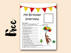 FREE Birthday Interview Printable - Birthday Party Ideas for Kids and Adults 2nd Birthday Party Themes, Birthday Activities, Birthday Party Games, Birthday Fun, Birthday Ideas, Birthday Celebrations, Birthday Board, Curious George Party, Curious George Birthday