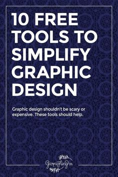 These 10 free graphic design tools and resources will help you make better graphics for your brand, whether it's a blog or a small business.    garnishing.co