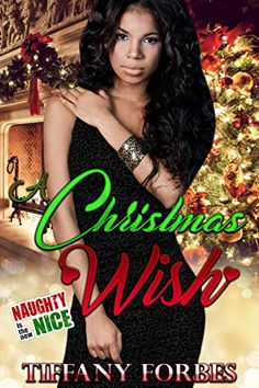 A Christmas Wish by Tiffany Forbes https://www.amazon.com/dp/B01N2XG2EQ/ref=cm_sw_r_pi_dp_x_y1.3yb01J4K6S