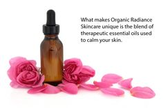 What makes Organic Radiance Skincare unique is the blend of therapeutic essential oils used to calm your skin. #essential oils #calming #skincare