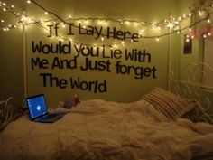 just forget the world <3    fabric & quotes for wall by door... could change out whenever I want.