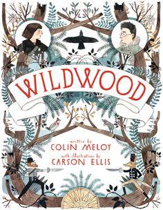 Wildwood - Carson Ellis