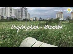 Duyên phận – Karaoke Beat Chuẩn, Bolero, Full HD, Nhu Quỳnh, Dương Hồng Loan, Lệ Quyên, Jang Mi – Memories of Time
