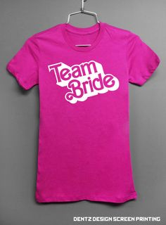For Bridesmaids? Pink Bride Shirt BARBIE TEAM BRIDE TShirt by DentzDesign on Etsy - £12.57