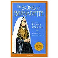 THE SONG OF BERNADETTE   Franz Werfel