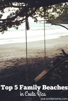 Costa Rica is a great place to visit with family, and in this post we outline the five best beaches to visit with young children.
