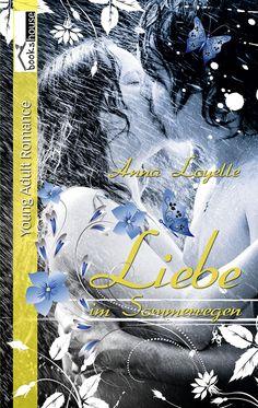 Mein Buchtipp: Liebe im Sommerregen, bookshouse Verlag Ab August 2014