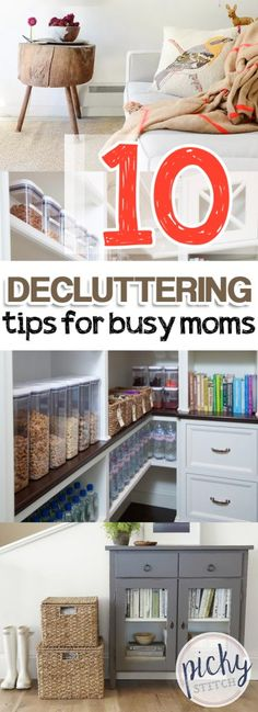 10 Decluttering Tips for Busy Moms | Organization : Declutter