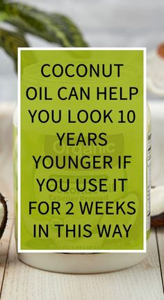Coconut Oil Can Help You Look 10 Years Younger If You Use It For 2 Weeks In This Way Did you know that most of the cosmetic products that you can find on the market contain some questionable ingredients? Some of them are endocrine disruptions, carcinogens Herbal Cure, Herbal Remedies, Health Remedies, Home Remedies, Diarrhea Remedies, Bloating Remedies, Sleep Remedies, Natural Teething Remedies, Natural Cold Remedies