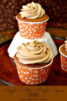 Apple Cider Maple Spice Cupcakes - Lady Behind The Curtain